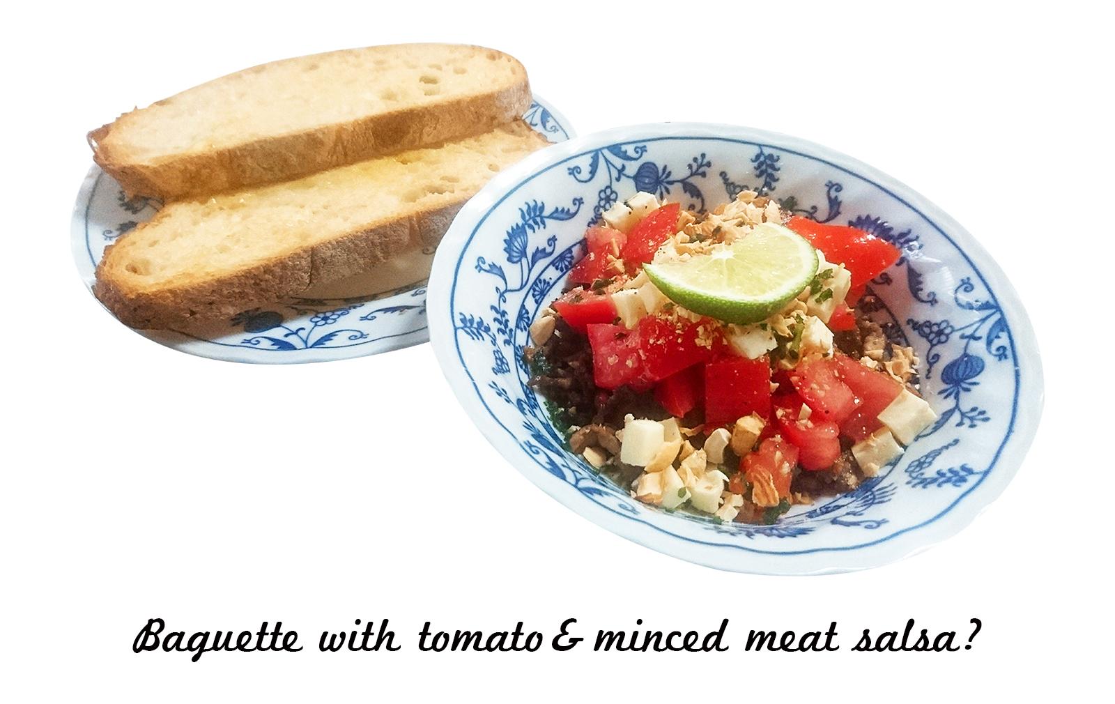 トマトと挽き肉のサルサ?バゲット添え